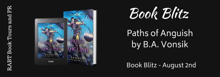 #BOOKBLITZ   Paths of Anguish – B.A. Vonsik @RABTBookTours #rabtbooktours#bookblogger