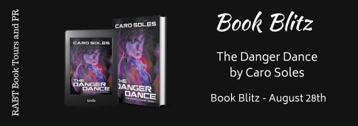 #BOOKBLITZ | The Danger Dance – Caro Soles @carosoles @RABTBookTours #amreading#bookblogger