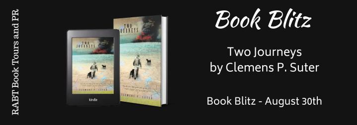 #BOOKBLITZ | Two Journeys – Clemens P. Suter @two_journeys @RABTBookTours #amreading#bookblogger