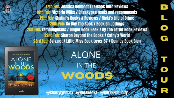 #BLOGTOUR | Alone In The Woods – Charly Cox @CharlyLynnCox @HeraBooks @BOTBSPublicity #amreading #bookblogger #bookreview #AloneInTheWoods