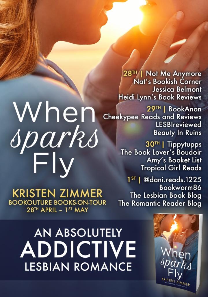 #BLOGTOUR | When Sparks Fly – Kristen Zimmer @kristen_zimmer @bookouture @BOTBSPublicity #amreading #bookblogger #bookreview #lgbtq #lesbianromance #romance#NewAdult