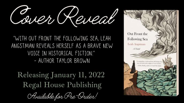 #COVERREVEAL   Out Front The Following Sea – Leah Angstman @leahangstman @hfvbt@RegalHouse1 #FollowingSea #LeahAngstmann #HFVBTBlogTour#amreading