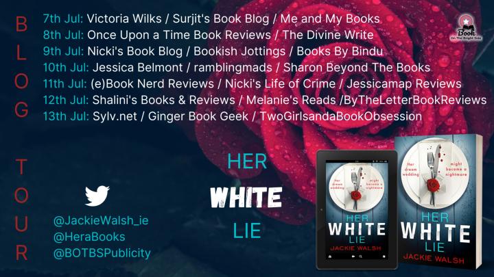 #BLOGTOUR | Her White Lie – Jackie Walsh @JackieWalsh_ie @HeraBooks @BOTBSPublicity #amreading #bookblogger#bookreview