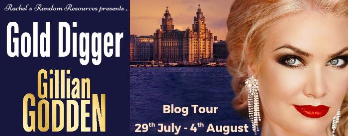 #BLOGTOUR   Gold Digger – Gillian Godden @GGodden @rararesources @gilbster1000 #amreading #bookblogger#bookreview