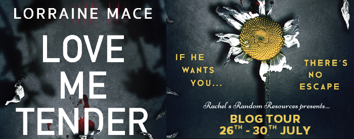 #BLOGTOUR | Love Me Tender– Lorraine Mace @lomace @rararesources @gilbster1000 #amreading #bookblogger#bookreview