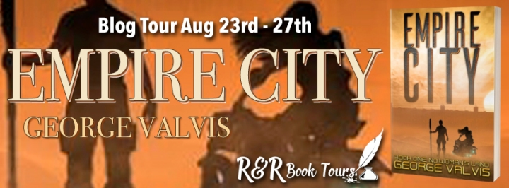 #BLOGTOUR   Empire City: No Woman's Land – George Valvis @PRBookPro @RRBookTours1 #RRBookTours #EmpireCity #amreading#bookreview