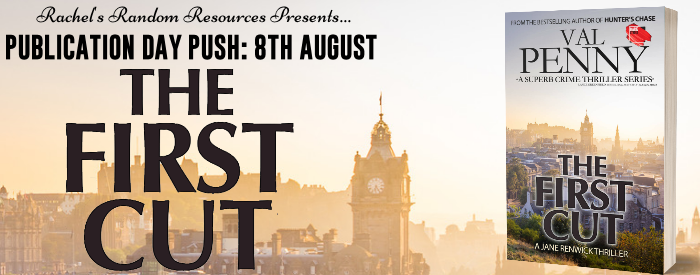 #PUBLICATIODAY PUSH   The First Cut– Val Penny @valeriepenny @rararesources @gilbster1000 #amreading #bookblogger#bookreview
