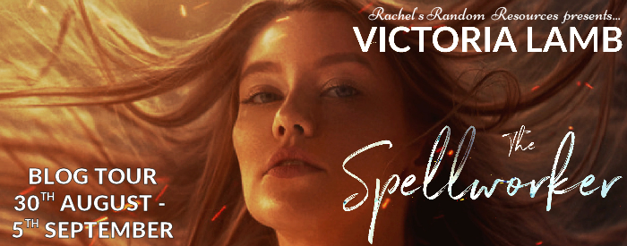#BLOGTOUR   The Spellworker– Victoria Lamb @VictoriaLamb1 @rararesources @gilbster1000 #amreading #bookblogger#bookreview
