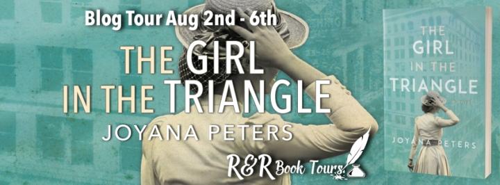 #BLOGTOUR   The Girl in the Triangle – Joyana Peters @RRBookTours1 #RRBookTours #TheGirlintheTriangle #HistoricalFiction #amreading #bookblogger#bookreview