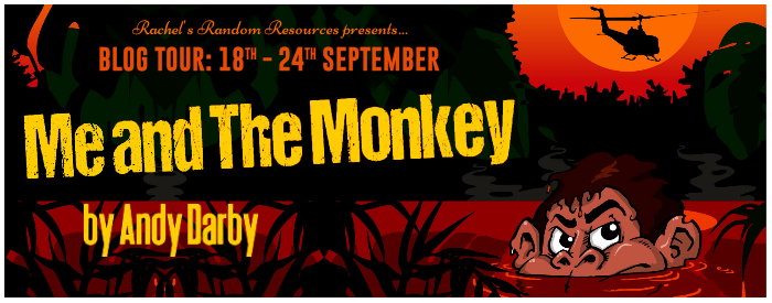 #BLOGTOUR | Me and The Monkey – Andy Darby @MeandTheMonkey0 @BADPRESSiNK @rararesources @gilbster1000 #amreading#bookreview