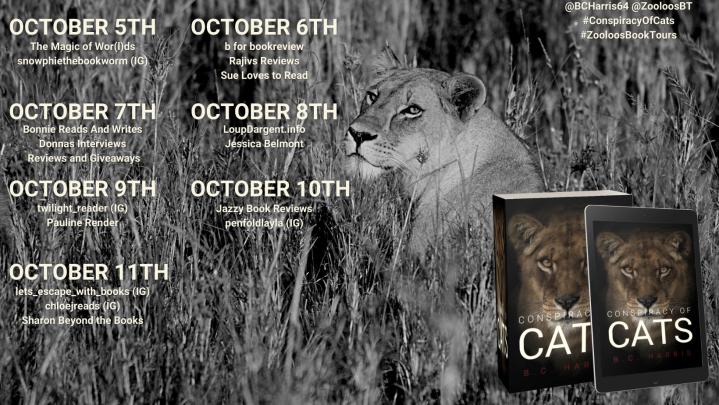 #BOOKTOUR | Conspiracy of Cats – B.C. Harris @BCHarris64 @ZooloosBT #ConspiracyOfCats #ZooloosBookTours #amreading#bookreview