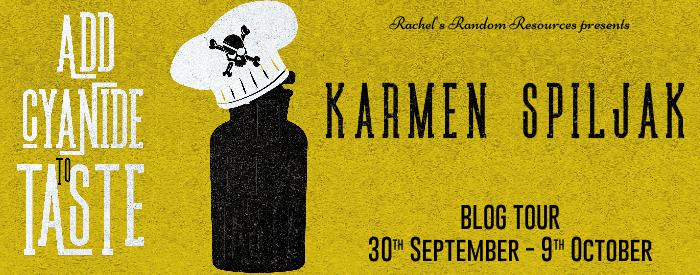 #BLOGTOUR | Add Cyanide to Taste – Karmen Špiljak @karm3ns33ta @rararesources @gilbster1000 #amreading #bookblogger#bookreview