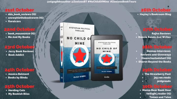 #BOOKTOUR   No Child of Mine – Olga Gibbs @olgagibbsauthor @ZooloosBT #NoChildOfMine #ZooloosBookTours #bookreview