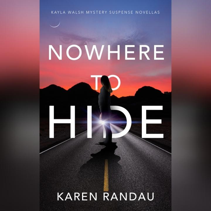 #COVERREVEAL   Nowhere to Hide – Karen Randau @klrandau @digitalreadsbt #amreading#bookblogger