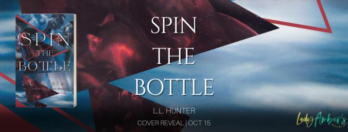 #COVERREVEAL | Spin the Bottle – L.L. Hunter @LLHunterBooks @agarcia6510 #SpinTheBottle #SummervaleSeries #LLHunter #ComingSoon #LadyAmbersPR #romanticsuspense #YA