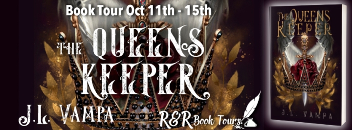 #BOOKTOUR | The Queen's Keeper – J.L. Vampa @VampaJl @RRBookTours1 #RRBookTours #Books#FantasyBooks